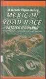 Mexican Road Race (Black Tiger, #2)