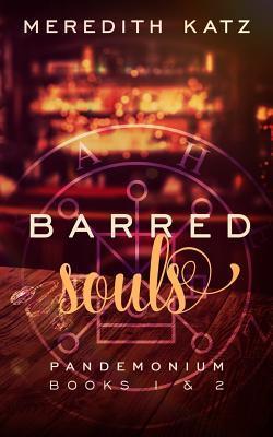 Barred Souls by Meredith Katz