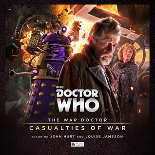 The War Doctor: Casualties of War(War Doctor 4)