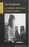 La Balade Electrique d'Emily Archer by Jof Brigandet