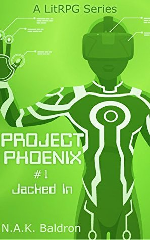 Jacked In (Project Phoenix #1)