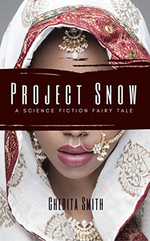 Project Snow by Cherita Smith
