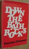 Down The Bath Rocks: A Boy's Own Penny Wonder