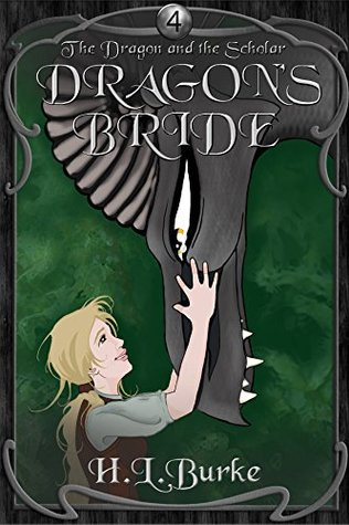 Dragon's Bride (The Dragon and the Scholar #4)