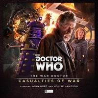 The War Doctor : Casualties of War(War Doctor 4)