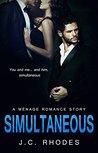 ROMANCE: SIMULTANEOUS (A Ménage Romance Story)