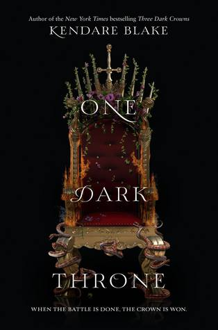 One Dark Throne (Three Darks Crowns #2) by Kendare Blake