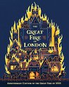 The Great Fire of London: Anniversary Edition of the Great Fire of 1666