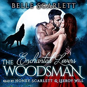 The Woodsman by Belle Scarlett