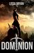 Dominion (The End of All Things, #4)