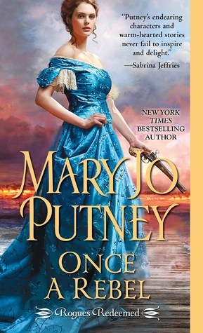 book cover: Once a Rebel by Mary Jo Putney