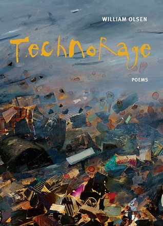 Technorage by William Olsen