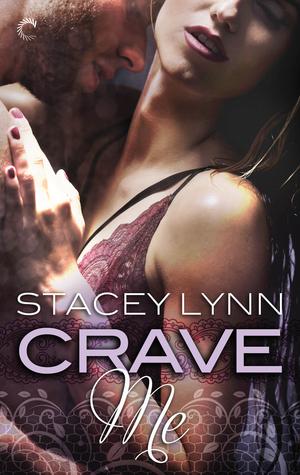 Crave Me (Luminous, #2)