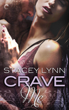 Crave Me (Luminous, #2)