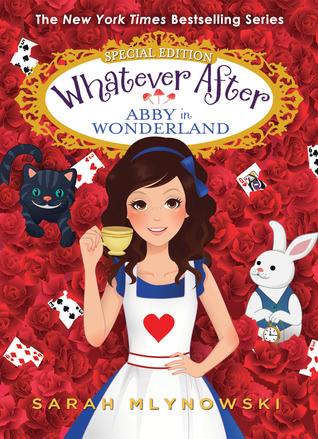 Abby in Wonderland (Whatever After Special Edition)