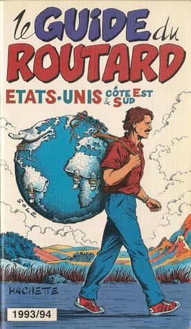 États-Unis côte est et sud (Guide du Routard, 1993/1994)