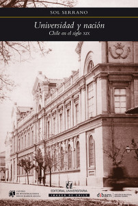 Universidad y nación. Chile en el siglo XIX