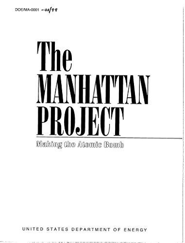 The Manhattan Project : Making the Atomic Bomb