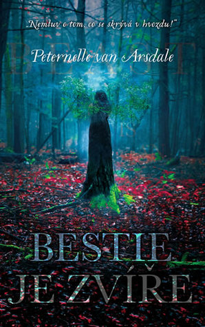 Ebook Bestie je zvíře by Peternelle van Arsdale DOC!