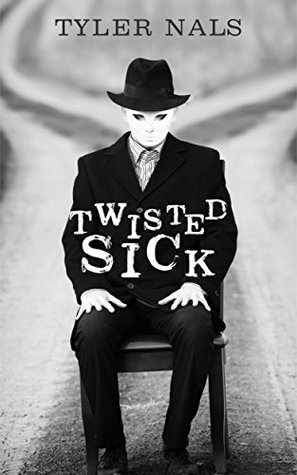 Twisted Sick