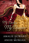 My Darling, My Disaster by Amalie Howard