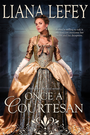 Once a Courtesan by Liana LeFey