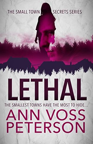 Lethal (Small Town Secrets #1)