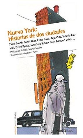 Nueva York: Historia de dos ciudades (Otras Latitudes nº 51)