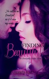 Finding Beautiful (The Beautifully Broken, #1)