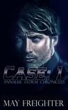 Case: 1 (Annalise Storm Chronicles #2)