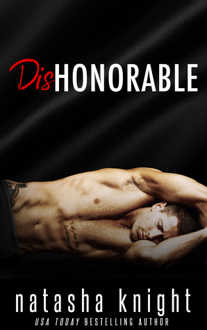 Dishonorable by Natasha Knight