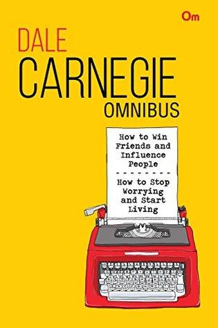 Dale Carnegie Omnibus: Volume - 1