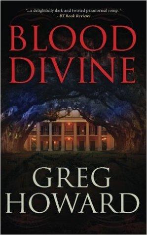 Blood divine by greg howard fandeluxe Images