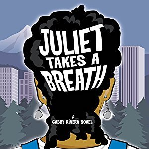 Ebook Juliet Takes a Breath by Gabby Rivera PDF!