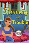 Running Into Trouble (Danni Girl Mystery #1)
