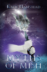 Myths of Mish by Katie Hamstead