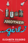 Just Another Girl by Elizabeth Eulberg