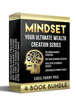 Your Ultimate Wealth Creation Series: Millionaire Mindset Strategies / Best Wealth Magnet Activities / Ideal Steps to Business Success / Super Wealthy Mindset Habits