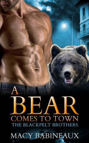 A Bear Comes to Town