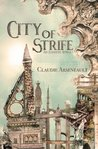 City of Strife by Claudie Arseneault