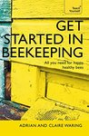 Get Started In Beekeeping: Teach Yourself (Teach Yourself General)
