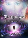 The Boneyard (Rimrider Adventures, #3)