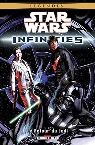 Star Wars - Infinities T03 : Le retour du Jedi