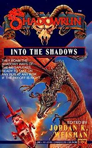 Into the Shadows (Shadowrun #7)