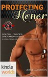 Protecting Honor (Special Forces: Operation Alpha; Trevor Saunders #1)