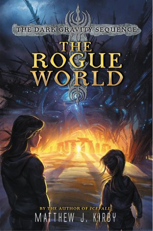 The Rogue World (Dark Gravity Sequence, #3)