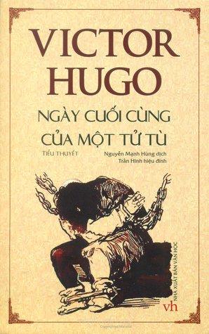 Ngày cuối cùng của một tử tù by Victor Hugo
