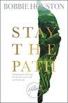 Stay the Path: Na...