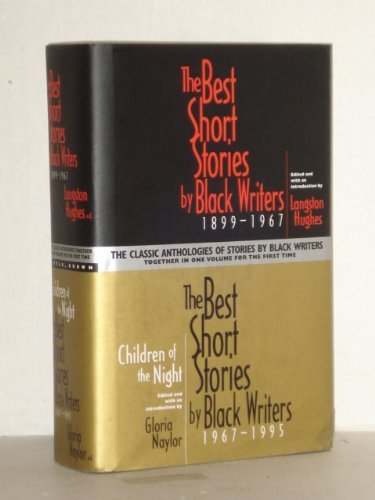 The Best Short Stories by Black Writers, 1899 -1967 [and] Children of The Night: The Best Short Stories by Black Writers, 1967-1995