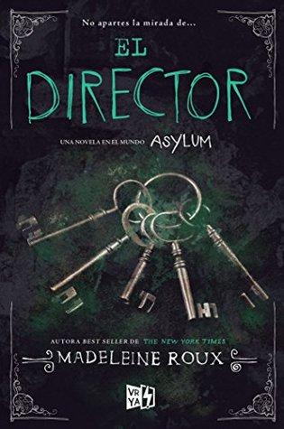 El Director (Asylum)